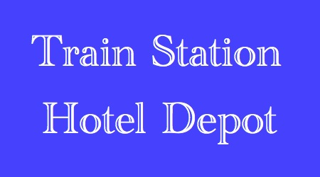Hotels near Train Stations